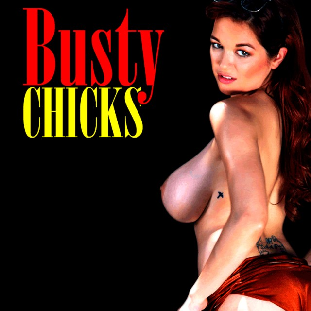 Busty Chicks