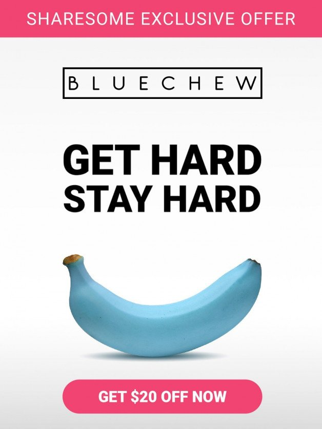 Do you want better sex? Try BlueChew! 😍 Use coupon code...